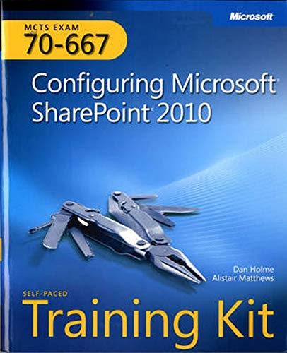 9780735638853: MCTS Self-Paced Training Kit (Exam 70-667): Configuring Microsoft SharePoint 2010 (Training Kits)