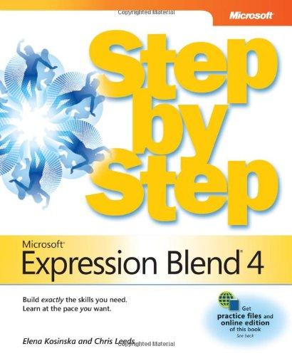 9780735639010: Microsoft Expression Blend 4 Step by Step (Step by Step Developer)