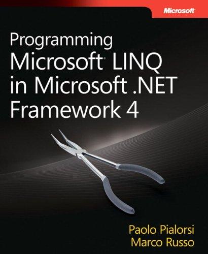 9780735640573: Programming Microsoft LINQ in Microsoft .NET Framework 4