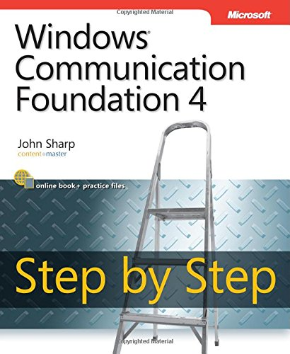 9780735645561: Windows Communication Foundation 4 Step by Step