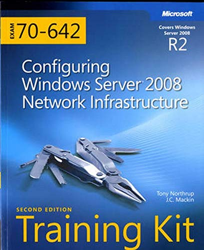 9780735651609: Self-Paced Training Kit Exam 70-642: Configuring Windows Server 2008 Network Infrastructure (Microsoft Press Training Kit)