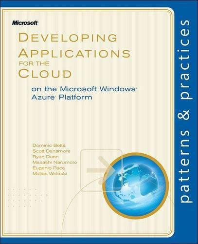 9780735656062: Developing Applications for the Cloud on the Microsoft® Windows Azure™ Platform (Patterns & Practices)