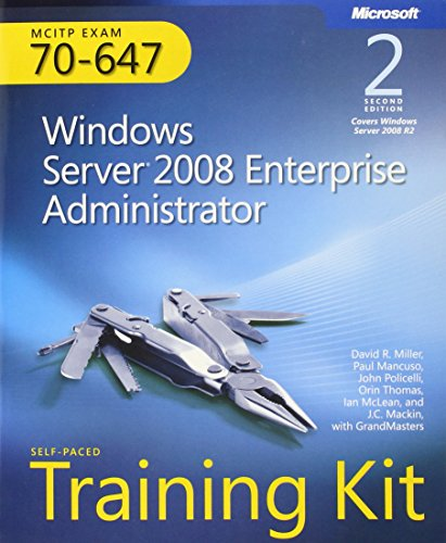 9780735656659: MCITP Self-Paced Training Kit (Exam 70-647): Windows Server 2008 Enterprise Administrator