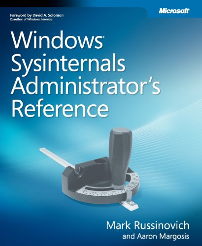 9780735656727: Windows Sysinternals Administrator's Reference