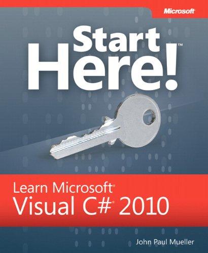 9780735657724: Start Here! Learn Microsoft Visual C# 2010