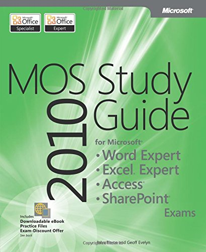 9780735657885: MOS 2010 Study Guide for Microsoft Word Expert, Excel Expert, Access, and SharePoint Exams (MOS Study Guide)