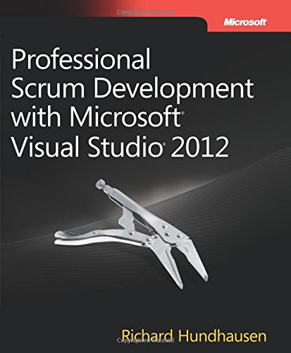 9780735657984: Professional Scrum Development with Microsoft Visual Studio 2012 (Developer Reference (Paperback))
