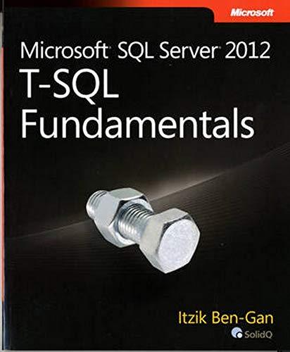 9780735658141: Microsoft SQL Server 2012 T-SQL Fundamentals