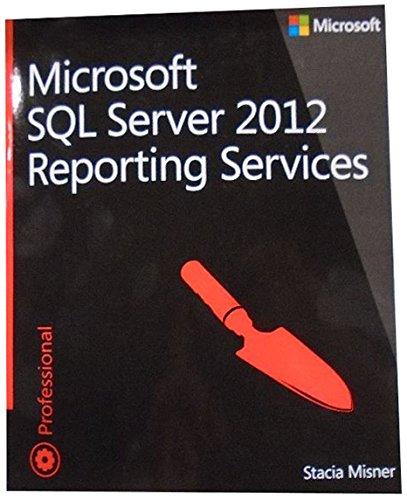 9780735658202: Microsoft SQL Server 2012 Reporting Services (Developer Reference)