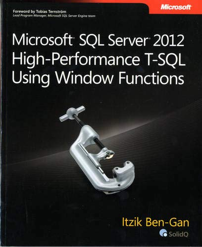 9780735658363: Microsoft SQL Server 2012 High-Performance T-SQL Using Window Functions (Developer Reference)