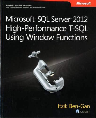 9780735658363: Microsoft SQL Server 2012 High-Performance T-SQL Using Window Functions (Developer Reference)