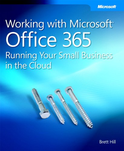 9780735658998: Working with Microsoft Office 365: Running Your Small Business in the Cloud