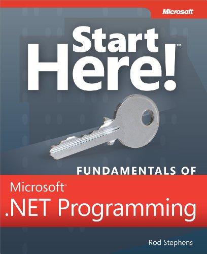 9780735661684: Start Here! Fundamentals of Microsoft .NET Programming