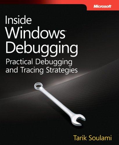 9780735662780: Inside Windows Debugging (Developer Reference)