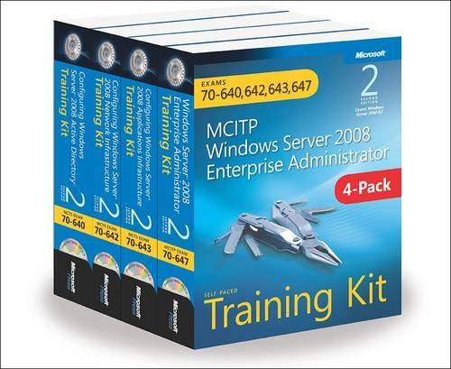 9780735663275: MCITP Windows Server 2008 Enterprise Administrator: Training Kit 4-Pack: Exams 70-640, 70-642, 70-643, 70-647