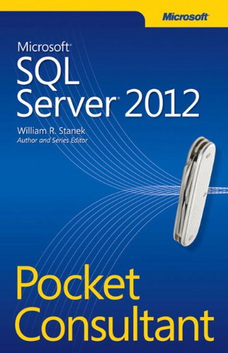 Microsoft SQL Server 2012 Pocket Consultant (0735663769) by William Stanek