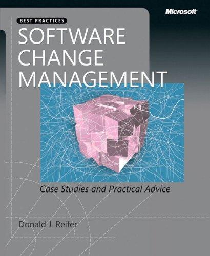 9780735664753: Software Change Management: Case Studies and Practical Advice (Developer Best Practices)