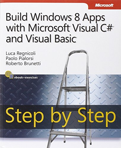 Build Windows 8 Apps with Microsoft Visual C# and Visual Basic Step by Step (Step by Step Developer...