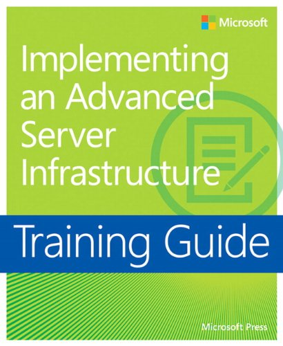 9780735667167: Training Guide: Implementing An Advanced Server Infrastructure