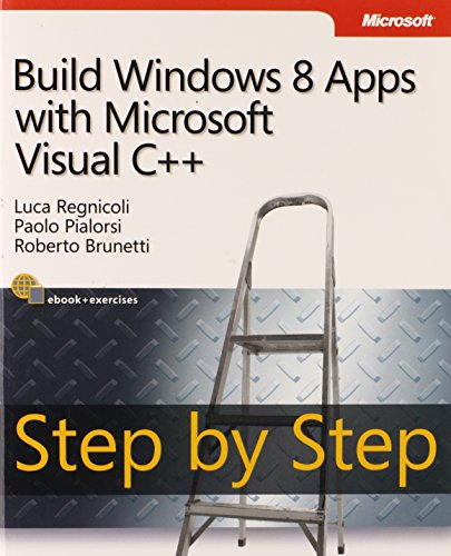 9780735667235: Build Windows 8 Apps with Microsoft Visual C++ Step by Step (Step by Step Developer)