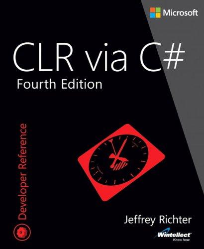 9780735667457: CLR via C# (4th Edition) (Developer Reference)