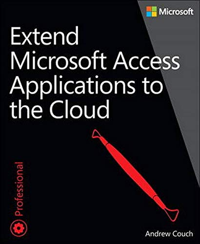 9780735667686: Extend Microsoft Access Applications to the Cloud