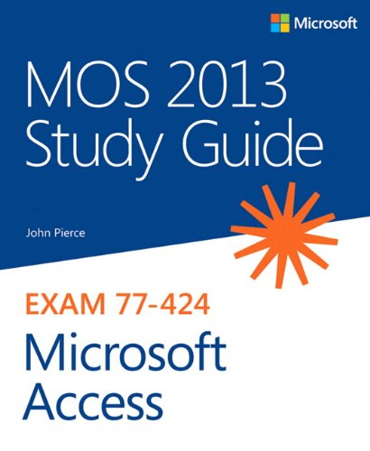 9780735669192: MOS 2013 Study Guide for Microsoft Access