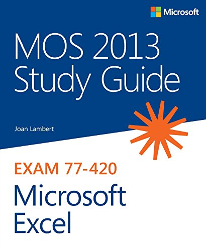 9780735669208: MOS 2013 Study Guide for Microsoft Excel (MOS Study Guide)