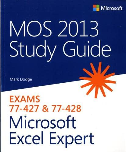 9780735669215: MOS 2013 Study Guide for Microsoft Excel Expert (MOS Study Guide)