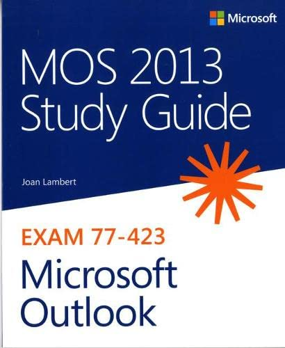 9780735669222: MOS 2013 Study Guide for Microsoft Outlook (MOS Study Guide)