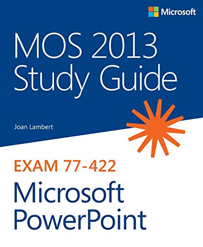 9780735669239: MOS 2013 Study Guide for Microsoft PowerPoint