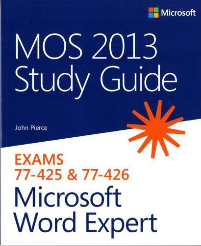 9780735669260: MOS 2013 Study Guide for Microsoft Word Expert: Exams 77-425 & 77-426