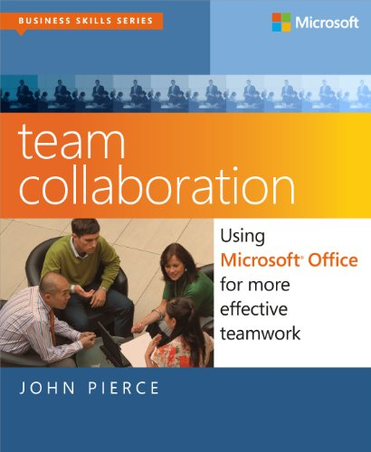 9780735669628: Team Collaboration: Using Microsoft Office for More Effective Teamwork (Business Skills)
