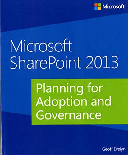 9780735671645: Microsoft SharePoint 2013: Planning for Adoption and Governance