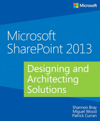 9780735671683: Microsoft SharePoint 2013 Designing and Architecting Solutions
