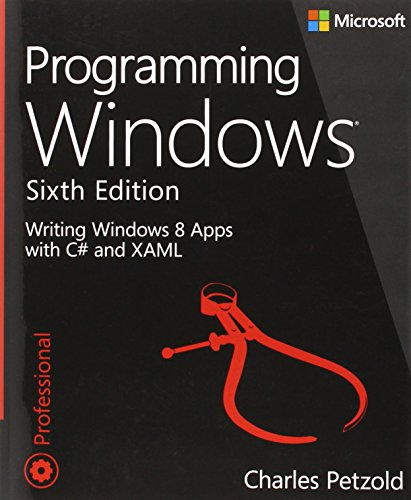 9780735671768: Programming Windows: Writing Windows 8 Apps With C# and XAML (Developer Reference)