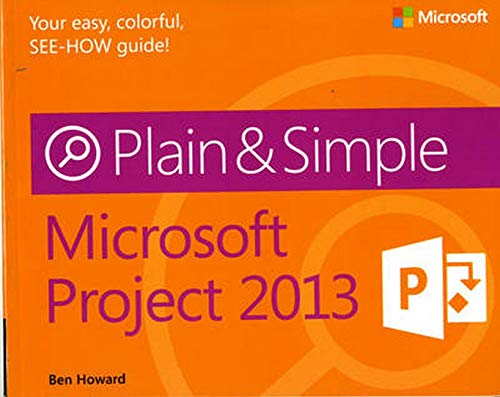 9780735671997: Microsoft Project 2013 Plain & Simple