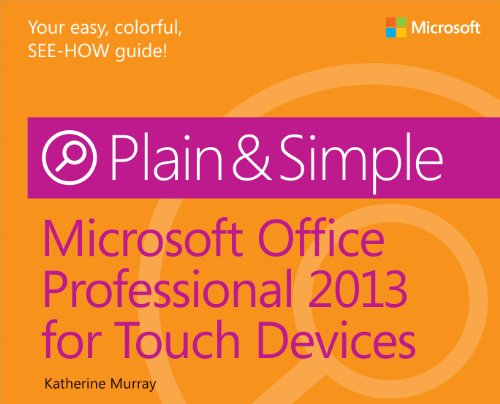 9780735672031: Microsoft Office Professional 2013 for Touch Devices Plain & Simple