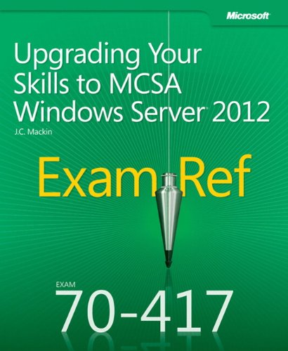 9780735673045: Exam Ref 70-417: Upgrading Your Skills to MCSA Windows Server 2012