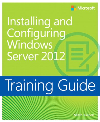 9780735673106: Training Guide: Installing And Configuring Windows Server 2012