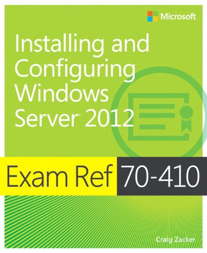 9780735673168: Exam Ref 70-410: Installing and Configuring Windows Server 2012