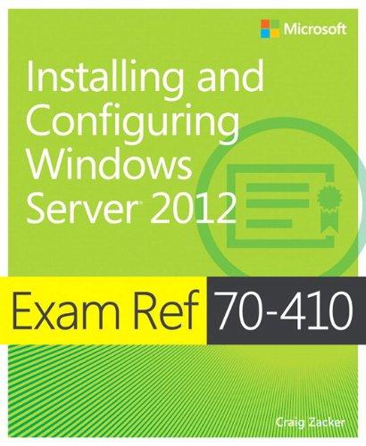 9780735673168: Exam Ref (70-410): Installing And Configuring Windows Server 2012