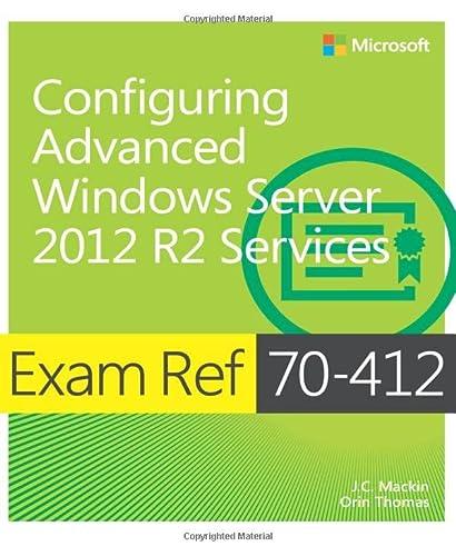 9780735673618: Exam Ref 70-412: Configuring Advanced Windows Server 2012 R2 Services