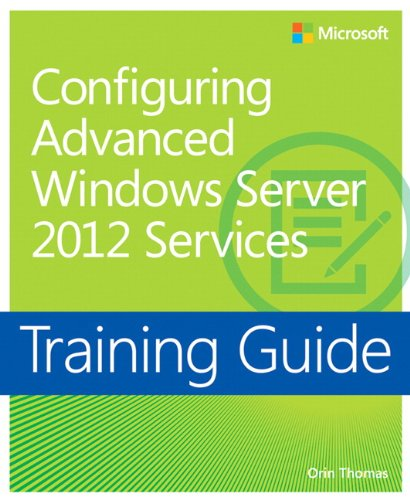 9780735674257: Training Guide: Configuring Advanced Windows Server 2012 R2 Services