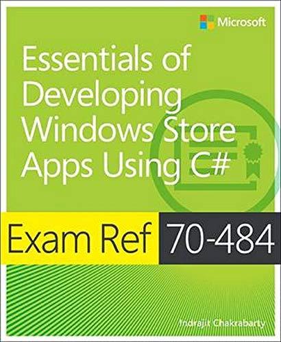9780735676848: Exam Ref 70-484: Essentials of Developing Windows Store Apps using C#