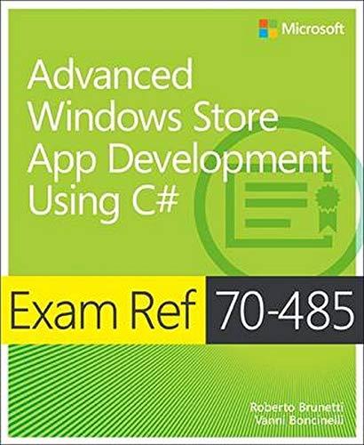 9780735676862: Exam Ref 70-485: Advanced Windows Store App Development Using C#
