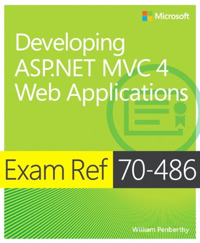 9780735677227: Exam Ref 70-486 Developing ASP.NET MVC 4 Web Applications (MCSD)