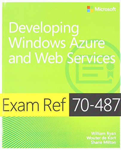 9780735677241: Exam Ref 70-487 Developing Windows Azure and Web Services (MCSD)