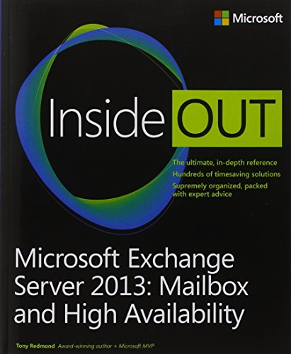 9780735678583: Microsoft Exchange Server 2013 Inside Out Mailbox and High Availability