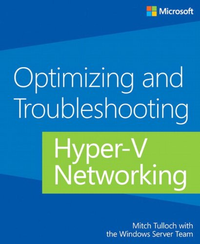 9780735679009: Optimizing and Troubleshooting Hyper-V Networking